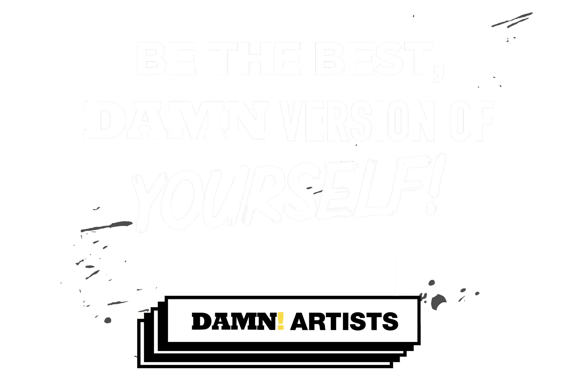 Be the Best, DAMN Version of Yourself!